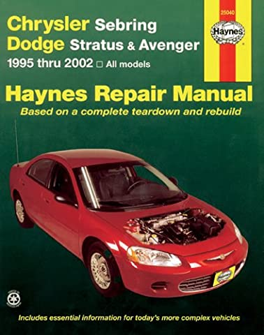 Chrysler Sebring, Dodge Stratus & Avenger: Automotive Repair Manual 1995-2002, All Models