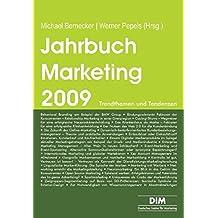 Jahrbuch Marketing 2009: Trendthemen und Tendenzen