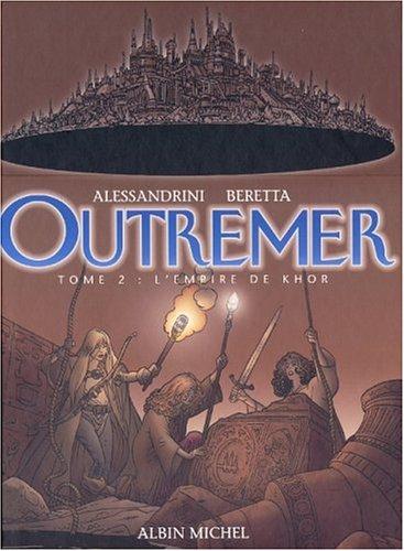 Descargar Libro Outremer, tome 2 : L'Empire de Khor de Alessandrini