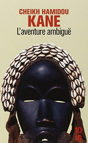 L'Aventure ambiguë par Cheikh Hamidou Kane