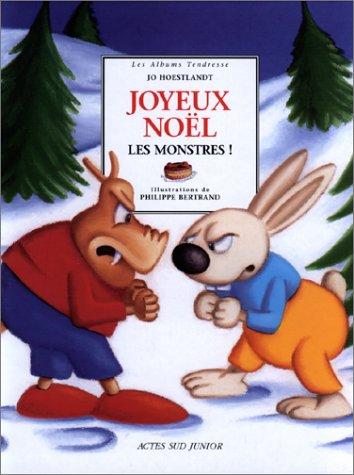 Joyeux Noël les monstres ! par Jo Hoestlandt, Philippe Bertrand