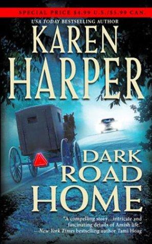 Dark Road Home Maplecreek Amish Trilogy 1