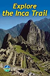Explore the Inca Trail by Jacquetta Megarry (2011-10-24)