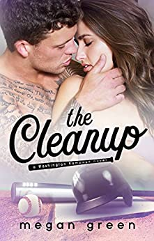 The Cleanup: a Washington Rampage Sports Romance by [Green, Megan]