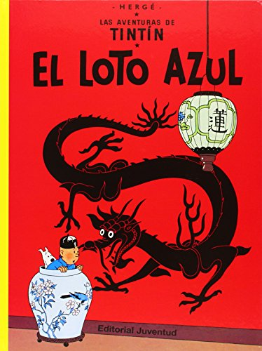LAS Aventuras De Tintin: El Loto Azul (Hardback) por Herge