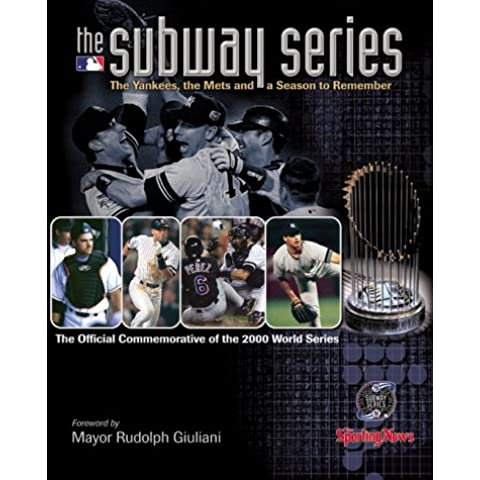 The Subway Series: The Yankees, the Mets,