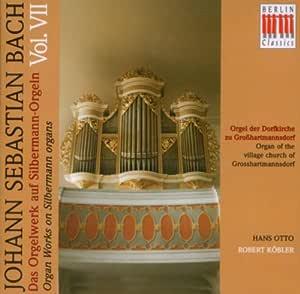 Bach: Das Orgelwerk auf Silbermann-Orgeln, Vol. 7 - Hans