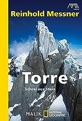 Torre: Schrei aus Stein by Reinhold Messner (2010-10-06)
