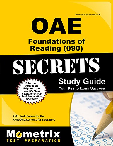 OAE Foundations of Reading (090) Secrets Study Guide: OAE Test Review for the Ohio Assessments for Educators (English - Ohio Prep Test