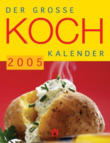 Der grosse Kochkalender 2005