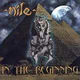 Nile: In the Beginning (Audio CD)