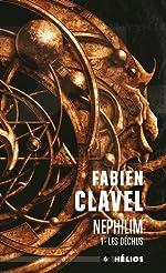 Nephilim - Tome 1, Les déchus de Fabien Clavel