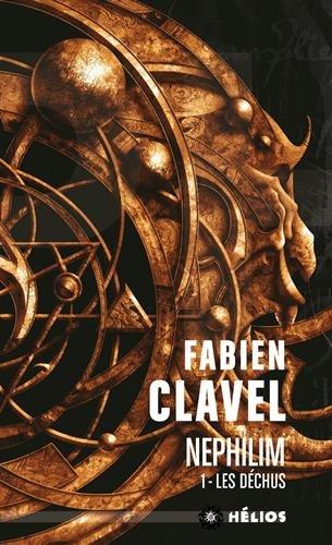Nephilim : Tome 1, Les déchus par Fabien Clavel