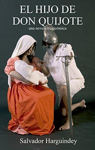 El Hijo de Don Quijote por Salvador Harguindey
