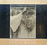 Second Sight: The Photographs of Sally Mann (Contemporary Photographers Series)