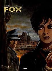 Fox l'Intégrale, Tome 2 : Tome 5, Le Club des Momies ; Tome 6, Jours Corbeaux ; Tome 7, Los Alamos, Trinity