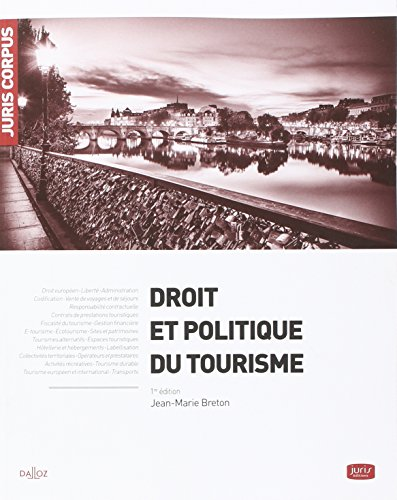 Droit et politique du tourisme - 1re édition