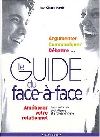 Le face à face dans vos relations
