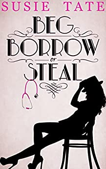Beg, Borrow or Steal by [Tate, Susie]
