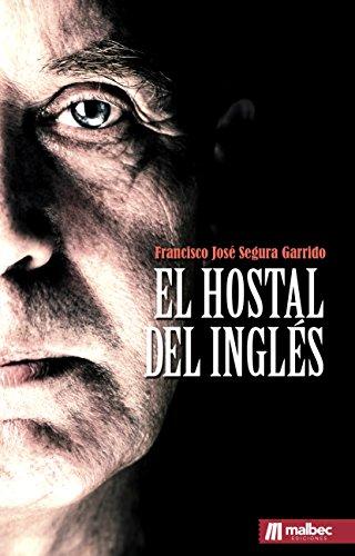El hostal del inglés. Novela policíaca en español: Saga del inspector Martín Campillo