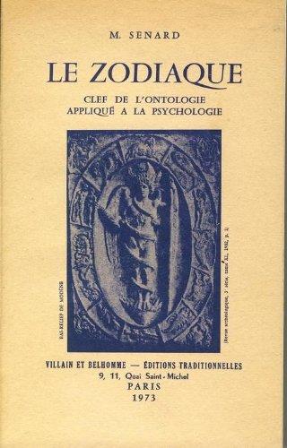 Le Zodiaque : Clef de l'ontologie appliqué à la psychologie