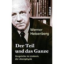 Der Teil und das Ganze: Gespräche im Umkreis der Atomphysik (German Edition)