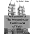 An Exposition of the Westminster Confession of Faith