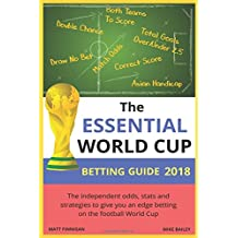 The Essential World Cup Betting Guide 2018