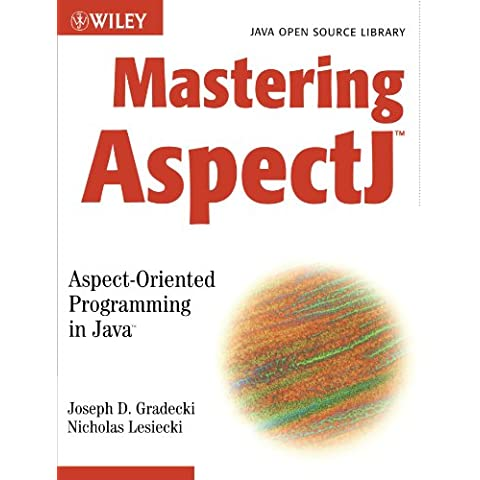 Mastering Aspectj: Aspect-Oriented Programming in (Mastering Computer)