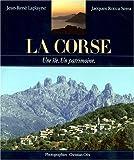 La Corse : Une île, un patrimoine (Une ville un patrimoine)
