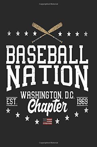 Baseball Nation Washington D.C. Chapter EST 1969: Baseball Notebook Journals