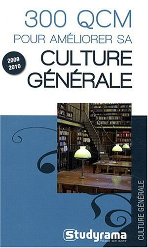 300 QCM pour améliorer sa culture gén�...