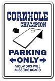Die besten Cornhole Boards - Deko Schilder mit Sprüchen Cornhole Champion Parken Schild Bewertungen