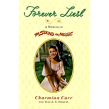 "Forever Liesl: A Memoir of ""the Sound of Music"""