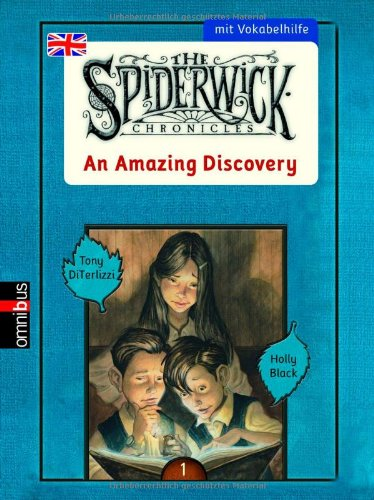 The Spiderwick Chronicles. An Amazing Discovery: Mit Vokabelhilfe