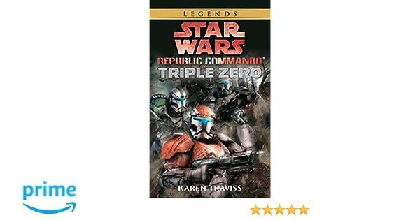 Amazon Fr Triple Zero Star Wars Legends Republic Commando