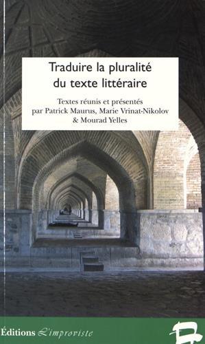 Traduire la pluralit du texte littraire