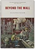 Beyond the Wall: Jenseits der Mauer (East German Collection of the Wende Museum)
