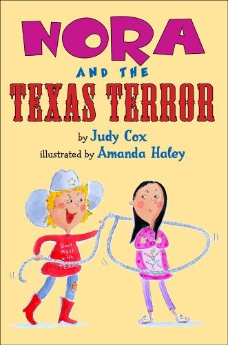 Nora and the Texas Terror by Judy Cox (2010-09-01)