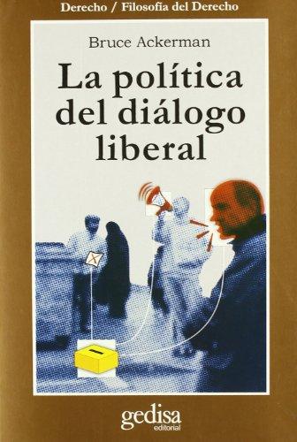 La política del diálogo liberal