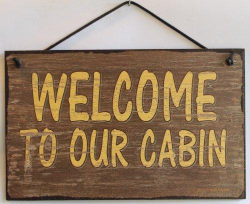 5x 8Braun Schild Vintage Style Sagen,Welcome to Our Cabin Dekorative Fun Universal Haushalts-Zeichen von Egbert 's Treasures Fun-ski Hüte
