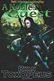 A Noble's Quest (The Empire's Foundation trilogy, Band 1)