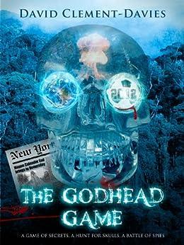 The Godhead Game (English Edition) von [Clement-Davies, David]