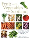 Fruit and Vegetables for Scotland: A...