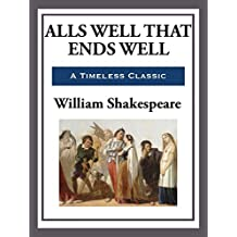 All's Well That Ends Well (English Edition)