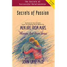 Secrets of Passion: Men Are from Mars, Women Are from Venus