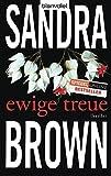 Sandra Brown: Ewige Treue