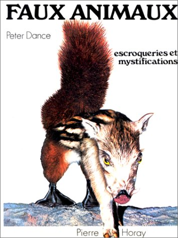 Faux animaux - Escroqueries et mystifications