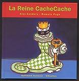 La Reine CacheCache