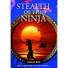 Stealth of the Ninja (Submarine Outlaw)